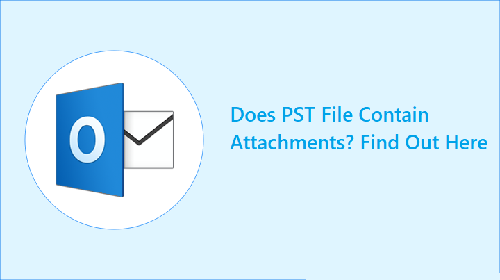 does-pst-file-contain-attachments