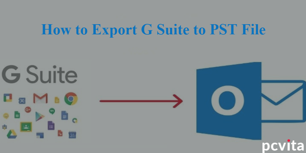 export g suite mailbox to pst